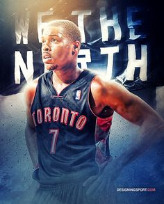 NBA: Toronto Raptors, 'True North' Poster Series on Behance Basketball Playoffs, Rockets Basketball, Basketball Tips, Toronto Raptors, Kyle Lowry, Sports Art, Sports Pics, Poster Series, Nba Players
