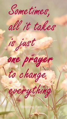 Say a prayer for yourself; say a prayer for others. Send out positive thoughts all around the world.