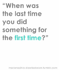 My Feldenkreis practitioner told me the same thing yesterday! It is good for us to do something new every week!