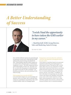 """Even with the firsthand experience he gained through two personal overseas moves, Mark Burchell, SGMS, still found the formal training in the Worldwide ERC® Global Mobility Specialist (GMS)® program an eye-opener about what truly drives an international assignment's success. """""""