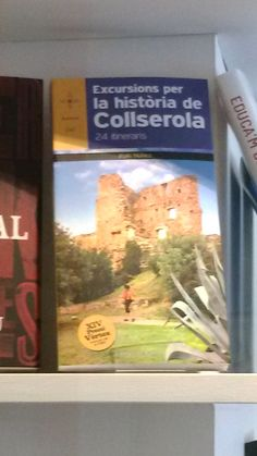 """""""Excursions per la història de Collserola"""" d'Iñaki Nuñes. Cossetània Edicions."""
