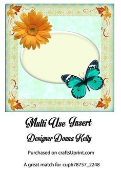 Yellow Gerber Daisy Insert on Craftsuprint designed by Donna Kelly - This insert can be used in many cards, approx 7x7 with a yellow Gerber daisy