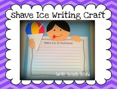Shave Ice Is Da Best Writing activity