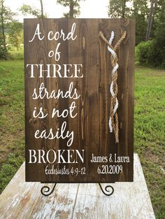 "Actual verse: ""...A threefold cord is not quickly broken."" Ecclesiastes‬ ‭4:12‬ A Cord of Three Strands Custom Board by JLCustomDesigns1 on Etsy"