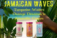 Pink Zebra Recipes: Jamaican Waves.  Featuring: Turquoise Waters; Orange Dreamsicle and Amaretto Cream