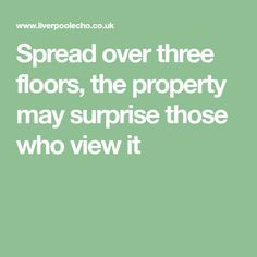 Spread over three floors, the property may surprise those who view it L Shaped Kitchen, Three Floor, Reception Rooms, Previous Year, Walk In Shower, Bay Window, Modern Interior, Terrace, Floors