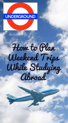 How to plan weekend trips while studying abroad