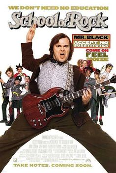 SCHOOL OF ROCK // usa // Richard Linklater 2003