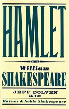 Amazon.com: Hamlet (Barnes & Noble Shakespeare) (9781411400344): William Shakespeare, Jeff Dolven, David Scott Kastan: Books | @giftryapp