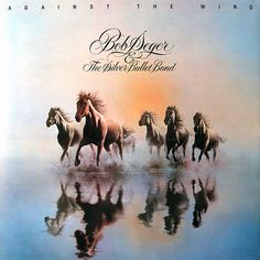 'Against The Wind' - Bob Seger & The Silver Bullet Band. Was really into Bob Seger in 1987. Love the look of this album.