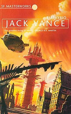 Jack Vance, Emphyrio SF Masterworks Science Fiction #TheGateway