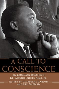 A Call To Conscience Edited By Clayborne Carson& Kris Shepard