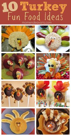 10 Turkey fun foods for kids. Perfect for Thanksgiving fun! #Thanksgiving #Turkey