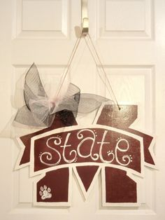 Mississippi State Wooden Door Hanger MSU M.would be perfect for UGA!