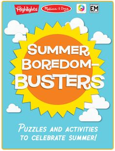 We've partnered with our friends at Highlights for Children to bring some extra creative fun to your children this summer, with our FREE 10-page Boredom Busters printable activity book for kids! Check it out!