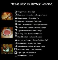 Must eat at the Disney resorts - there are so many amazing restaurants located right in the Disney resorts, you'll want to make sure you visit a couple of them and try some of these delicious items!