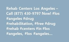 Rehab Centers Los Angeles – Call (877) 430-9797 Now! #los #angeles #drug #rehabilitation, #free #drug #rehab #centers #in #los #angeles, #los #angeles #drug #treatment #center http://hawai.remmont.com/rehab-centers-los-angeles-call-877-430-9797-now-los-angeles-drug-rehabilitation-free-drug-rehab-centers-in-los-angeles-los-angeles-drug-treatment-center/  # Lasting impact! Lasting impact! Before, nothing I tried was efficient or helped me stay sober for very long. I really wanted my family…