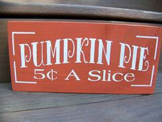 Primitive Rustic Pumpkin Pie Sign for Harvest by MondaysChildPrims, $9.50