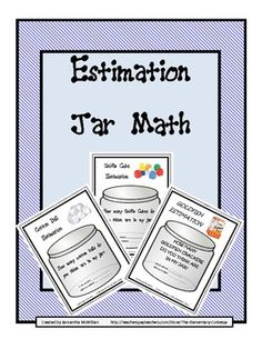 Here's a set of materials for quantitative estimation. Includes ideas for 3 different estimation jars.
