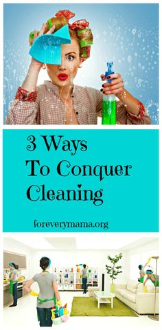 Conquer Cleaning, Cleaning Tips, Cleaning Schedule, Cleaning Hacks for the Busy Mom