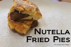 Nutella Fried Pies ~ * THE COUNTRY CHIC COTTAGE (DIY, Home Decor, Crafts, Farmhouse)