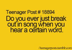 Every day of my life manually when you hear the words let it go my family breaks out into song!