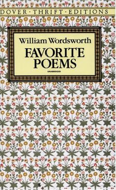 William Wordsworth...some of his greatest works