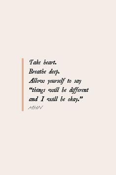I Will Be Okay, Its Okay, Take Heart, Self Reminder, Self Motivation, Phobias, Printable Quotes, Storytelling, Feel Good