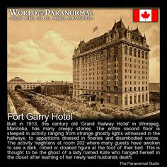 Fort Garry Hotel   - Winnipeg, Manitoba, Canada   - 'World of the Paranormal' are short bite sized posts covering paranormal locations, events, personalities and objects from all across the globe.   Follow The Paranormal Guide at: www.theparanormalguide.com/blog