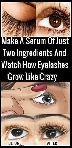 Make A Serum Of Just Two Ingredients And Watch How Eyelashes Grow Like Crazy! Make Your Eyelashes Thicker and Longer Thick Lashes, Thicker Eyelashes, Thick Eyebrows, How To Get Thick, How To Make, Artificial Eyelashes, Eyelash Growth Serum, Eye Serum, How To Grow Eyelashes