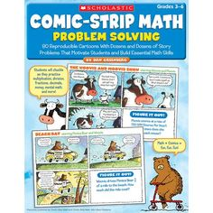 80 Reproducible Cartoons With Dozens and Dozens of Story Problems That Motivate Students and Build Essential Math SkillsBy Dan GreenbergMath + Comics = Learning