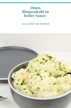 Grandma's cauliflower in light sauce - Too lazy to cook? Flo Jo, Homemade Garlic Butter, Salsa, International Recipes, Easy Cooking, Love Food, Food And Drink, Easy Meals, Cauliflowers