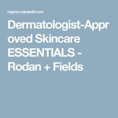 Dermatologist-Approved Skincare ESSENTIALS - Rodan + Fields