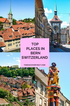 Discover the magic of Swiss capital and visit some of the most beautiful places in Bern. #bern #switzerlandtravel #europetravel