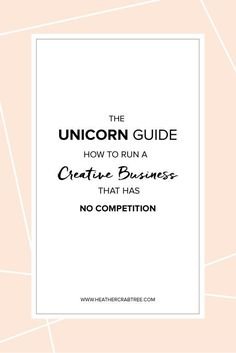 Such a cool perspective >> The Unicorn Guide: How To Run A Creative Business That Has No Competition