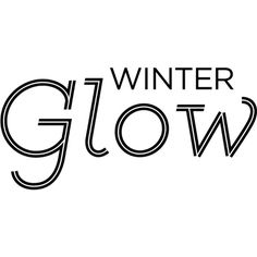 Winter Glow Text ❤ liked on Polyvore featuring text, words, backgrounds, winter, filler, quotes, phrase and saying