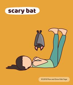 To be a scary bat, lie down on your back. Make your legs straight and strong as you pretend to hang from the ceiling , sleeping like a bat. When you wake up, lift your head up and hiss!