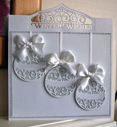 Today's card is made using the Rococo Bauble die and The Winter Wishes from the Christmas Wishes header fold die set.  I wanted to use pe...