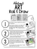 Do you want to teach abstract art, but are not sure where to begin?  With the roll of the dice, your students will have the inspiration to create unique abstrac
