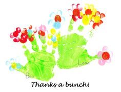 Handprint bunches of flowers. Nice Teacher thank you card?