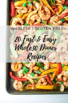 20 Fast and Easy Dinner Recipes - 20 Fast and Easy Dinner Recipes - Twenty compliant recipes for getting dinner on the table with zero fuss. Family friendly and perfect for any clean eating meal plan! Whole30 Dinner Recipes, Clean Eating Recipes For Dinner, Clean Eating Meal Plan, Clean Eating Snacks, Paleo Dinner, Paleo Meals, Fast Dinners, Easy Healthy Dinners, Whole 30 Meal Plan