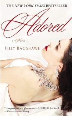 Adored by Tilly Bagshawe: http://www.amazon.com/gp/product/0446617539?ie=UTF8&camp=1789&creativeASIN=0446617539&linkCode=xm2&tag=thereadingcov-20