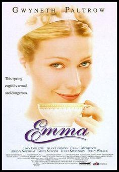 Emma (1996) with Gwyneth Paltrow is a favorite!