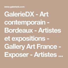 GalerieDX - Art contemporain - Bordeaux - Artistes et expositions - Gallery Art France - Exposer - Artistes contemporains - Groupe-show - Exposition Richard Texier