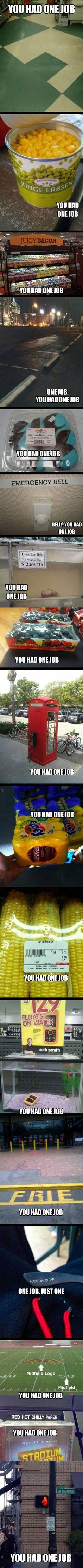 Funny pictures about You had one job. Oh, and cool pics about You had one job. Also, You had one job. Haha, Funny Memes, Jokes, Funny Fails, Job Memes, Job Humor, Funny Pranks, Funny Cartoons, Videos Funny