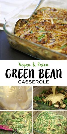 This healthy green bean casserole is such a hit! It's vegan and paleo friendly, and doesn't require any canned soup or fried onions.
