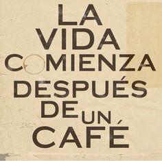 Después de un cafe...