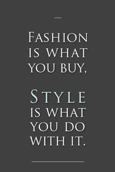 Fashion is what you buy. Style is what you do with it! #zappos #styleroom #fashion