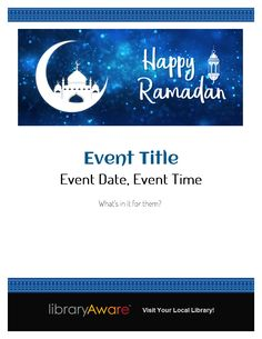 "Ramadan program? Our templates make it easy to get the word out. Search Flyers-Events for ""ramadan"" #MadeInLibraryAware"