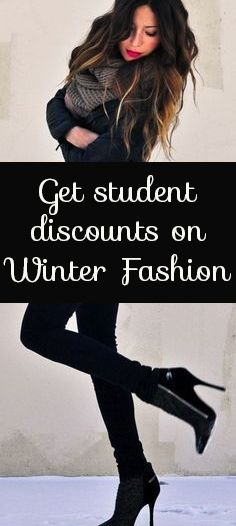 Get student discounts on Winter Fashion <3